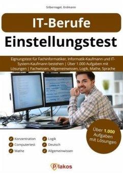 IT-Berufe Einstellungstest - Silbernagel, Philipp; Erdmann, Waldemar