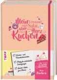 Mein Bullet Journal Backen - Mein Verstand sagt Salat, aber mein Herz schreit Kuchen!