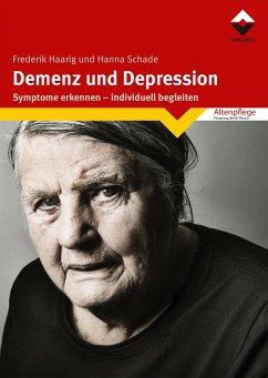 Demenz und Depression - Haarig, Frederik; Schade, Hanna