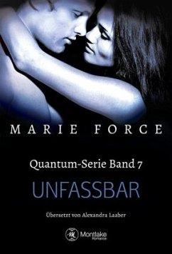 Unfassbar / Quantum Bd.7 - Force, Marie