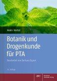Botanik und Drogenkunde für PTA