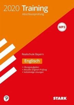 STARK Training Abschlussprüfung Realschule 2020 - Englisch - Bayern