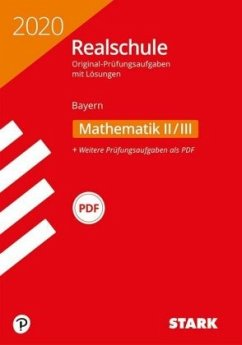 Realschule 2020 - Mathematik II/III - Bayern