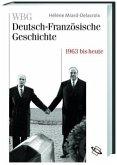 WBG Deutsch-Französische Geschichte / Im Zeichen der europäischen Einigung 1963 bis heute (Mängelexemplar)