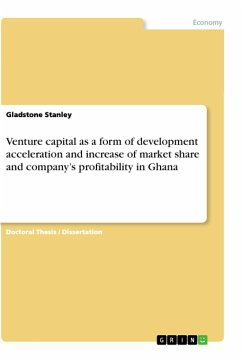 Venture capital as a form of development acceleration and increase of market share and company's profitability in Ghana