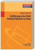 Einführung in das Werk Gotthold Ephraim Lessings (Mängelexemplar)