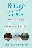 Bridge to the Gods (eBook, ePUB)