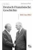 Wiederaufbau und Integration 1945-1963 (Mängelexemplar)