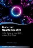 Models of Quantum Matter (eBook, PDF)
