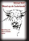 """""""Blood op de Suderlande"""""""