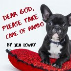 Dear God, Please Take Care of Rambo (eBook, ePUB)