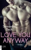 Love You Anyway / Love you Bd.2 (eBook, ePUB)