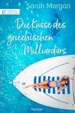 Die Küsse des griechischen Milliardärs (eBook, ePUB)