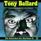 Tony Ballard, Folge 22: Die Schrecken des Mortimer K. (MP3-Download)