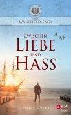 Zwischen Liebe und Hass (eBook, ePUB)