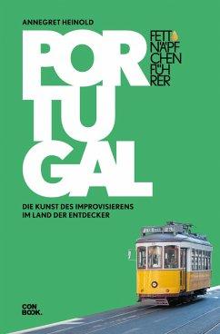 Fettnäpfchenführer Portugal (eBook, ePUB) - Heinold, Annegret