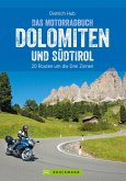 Das Motorradbuch Dolomiten und Südtirol (eBook, ePUB)