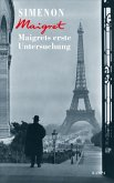 Maigrets erste Untersuchung / Kommissar Maigret Bd.30 (eBook, ePUB)