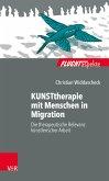 KUNSTtherapie mit Menschen in Migration (eBook, PDF)