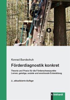Förderdiagnostik konkret (eBook, PDF) - Bundschuh, Konrad