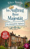Die königliche Spionin / Im Auftrat ihrer Majestät Bd.1 (eBook, ePUB)