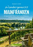 Wandergenuss Mainfranken (eBook, ePUB)