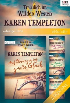 Trau dich im Wilden Westen (4-teilige Serie) (eBook, ePUB) - Templeton, Karen