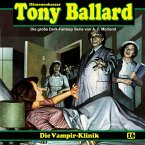 Tony Ballard, Folge 16: Die Vampir-Klinik (MP3-Download)