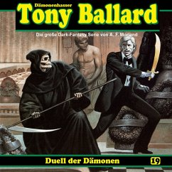 Tony Ballard, Folge 19: Duell der Dämonen (MP3-Download) - Streb, Alex; Morland, A. F.; Birker, Thomas