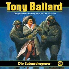 Tony Ballard, Folge 5: Die Satansdragoner (MP3-Download) - Streb, Alex; Morland, A. F.; Birker, Thomas