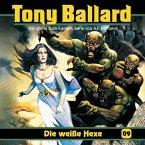 Tony Ballard, Folge 9: Die weiße Hexe (MP3-Download)