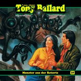 Tony Ballard, Folge 30: Monster aus der Retorte (MP3-Download)