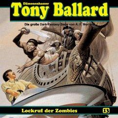 Tony Ballard, Folge 13: Lockruf der Zombies (MP3-Download) - Streb, Alex; Morland, A. F.; Birker, Thomas