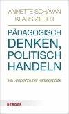 Pädagogisch denken - politisch handeln (Mängelexemplar)