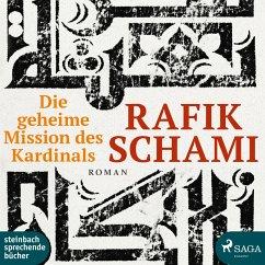 Die Geheime Mission des Kardinals (Ungekürzt) (MP3-Download) - Schami, Rafik