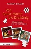 Von Sankt Martin bis Dreikönig (Mängelexemplar)