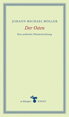 Der Osten (eBook, ePUB) - Möller, Johann Michael