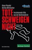Tote schweigen nicht (eBook, ePUB)