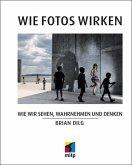 Wie Fotos wirken (eBook, PDF)