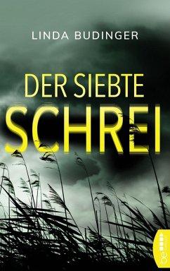 Der siebte Schrei (eBook, ePUB) - Budinger, Linda