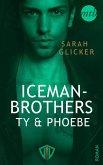 Iceman Brothers - Ty & Phoebe (eBook, ePUB)