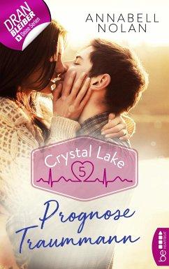 Prognose Traummann / Crystal Lake Bd.5 (eBook, ePUB) - Nolan, Annabell
