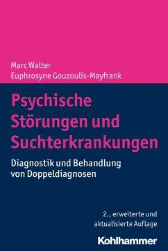 Psychische Störungen und Suchterkrankungen (eBook, PDF)