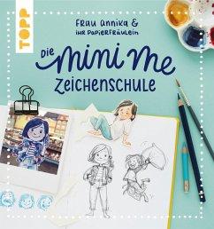 Frau Annika und ihr Papierfräulein: Die Mini me Zeichenschule (eBook, PDF) - Annika, Frau