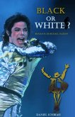 Michael Jackson, Black or White (eBook, ePUB)
