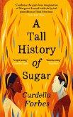 A Tall History of Sugar (eBook, ePUB)