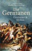 Die Germanen. Ihre Religion, Mythologie, ihre Götter und Sagen, ihre Rolle in der Völkerwanderung, ihre Beziehung zu Kelten und Römern