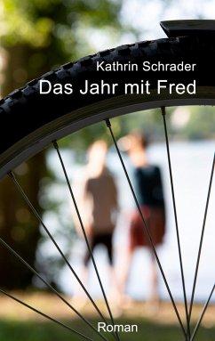 Das Jahr mit Fred