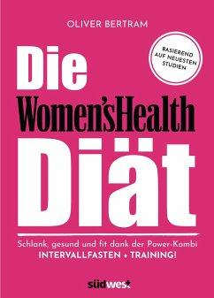 Die Women's Health Diät - Bertram, Oliver