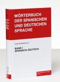 Wörterbuch der spanischen und deutschen Sprache Band 1 / Diccionario de las Lenguas Española y Alemana 1